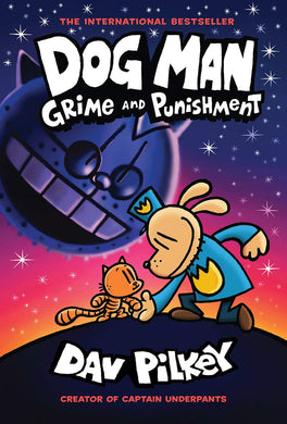 Dog Man: Grime and Punishment: From the Creator of Captain Underpants (Book 9)