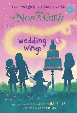 Never Girls #5: Wedding Wings