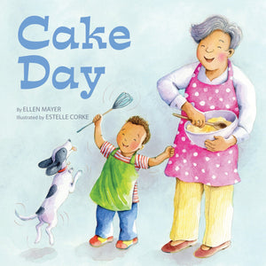 Cake Day (Small Talk Books)