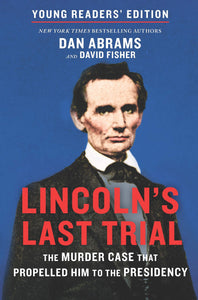 Lincoln's Last Trial: Young Reader's Edition