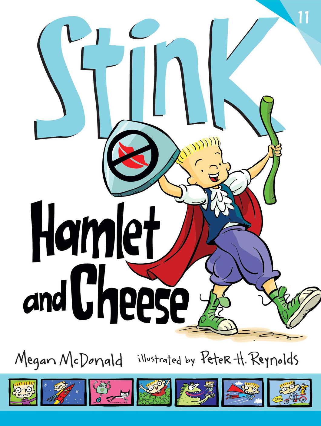Stink: Hamlet and Cheese (Book 11)