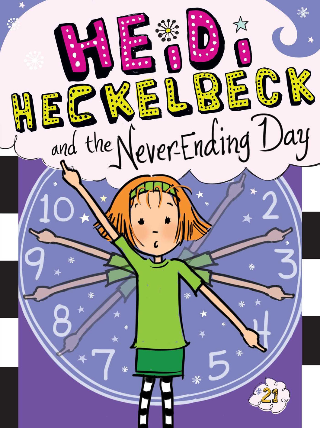 Heidi Heckelbeck and the Never-Ending Day (Book 21)