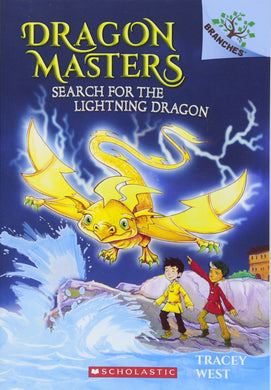 Search for the Lightning Dragon (Dragon Masters #7)