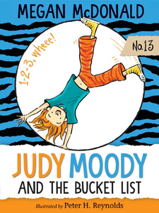 Judy Moody and the Bucket List (Book 13)