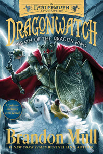 Wrath of the Dragon King (Dragonwatch Book 2)