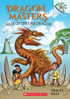 Heat of the Lava Dragon (Dragon Masters #18)