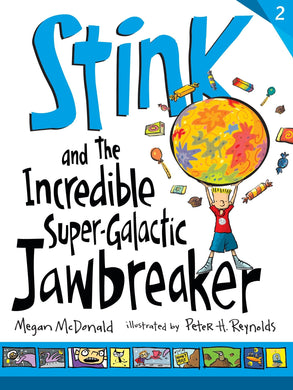 Stink and the Incredible Super-Galactic Jawbreaker (Book 2)
