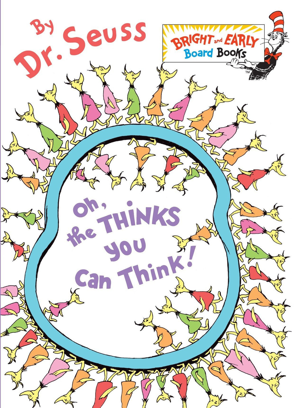 Oh the Thinks You Can Think (Board Book)