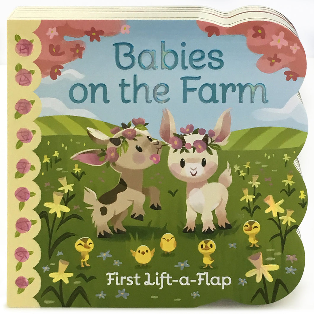 Babies On The Farm: Lift-a-Flap Board Book