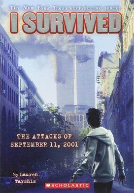 I Survived the Attacks of September 11th, 2001 (Book 6)