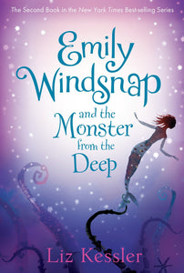 Emily Windsnap and the Monster from the Deep (Book 2)