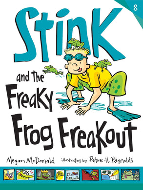 Stink and the Freaky Frog Freakout (Book 8)