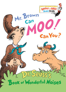 Mr. Brown Can Moo, Can You : Dr. Seuss's Book of Wonderful Noises (Board Book)