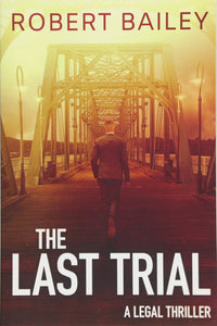 The Last Trial (McMurtrie and Drake Book 3)
