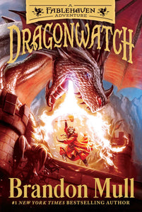 Dragonwatch (A Fablehaven Adventure)