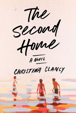 The Second Home: A Novel