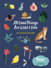 Load image into Gallery viewer, All Good Things Are Wild and Free Sticker Book (Flow)