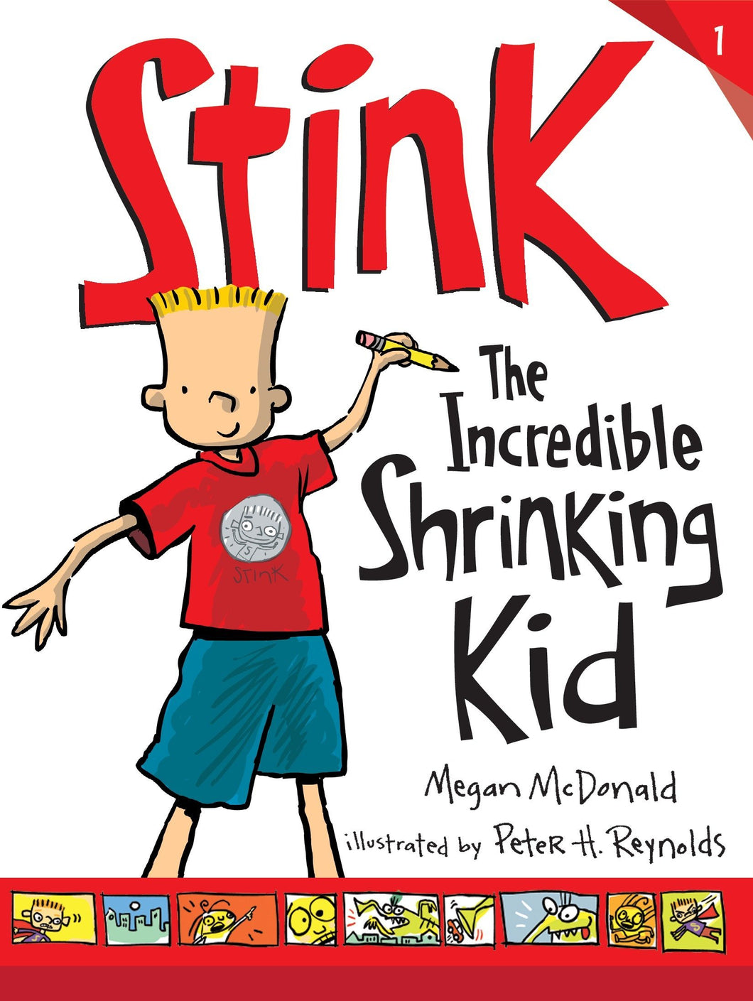 Stink: The Incredible Shrinking Kid  (Book 1)