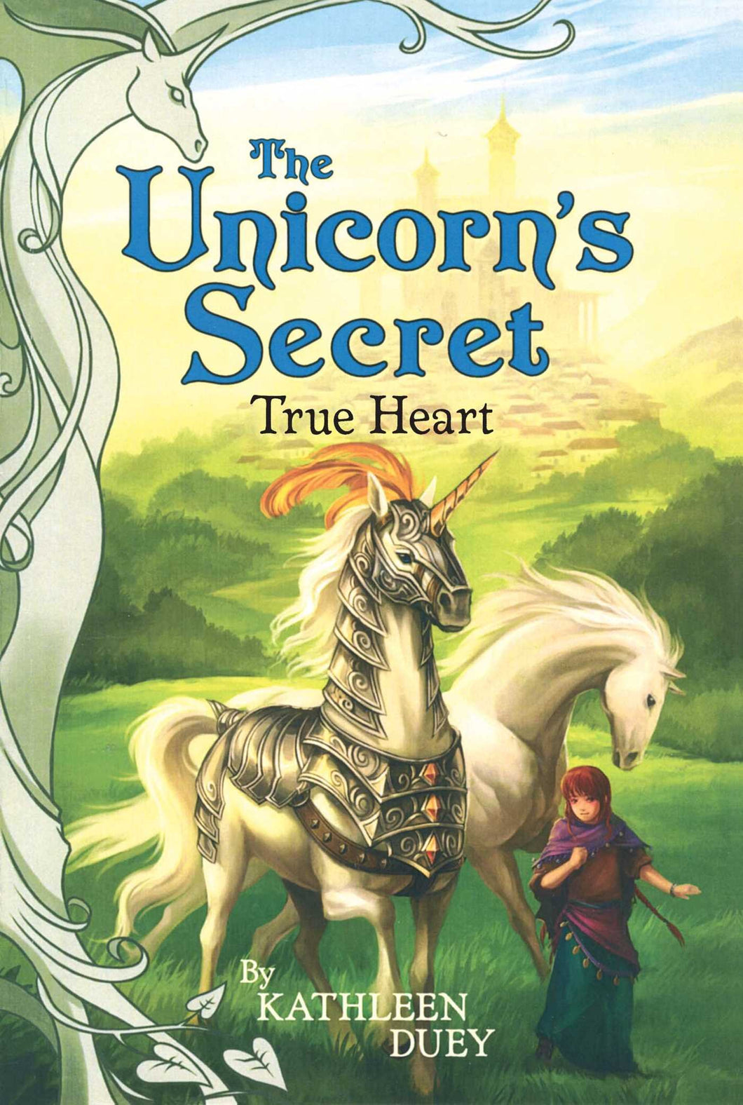 Unicorn's Secret Book 6: True Heart