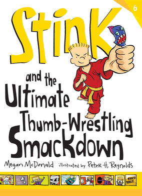 Stink: The Ultimate Thumb-Wrestling Smackdown (Book 6)
