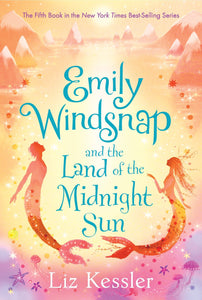 Emily Windsnap and the Land of the Midnight Sun (Book 5)
