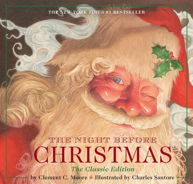 The Night Before Christmas Hardcover: The Classic Edition