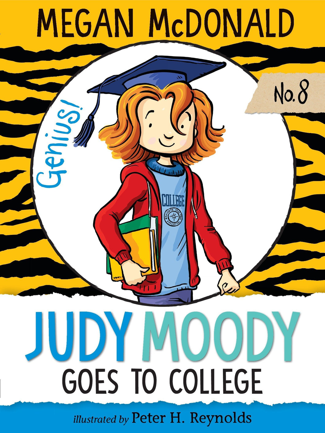 Judy Moody Goes to College Days (Book 8)