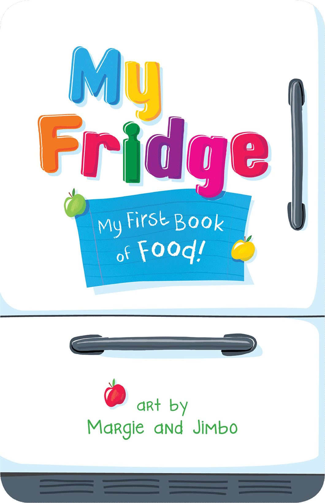 My Fridge: My First Book of Food