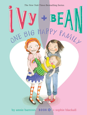 Ivy + Bean One Big Happy Family (Book 11)