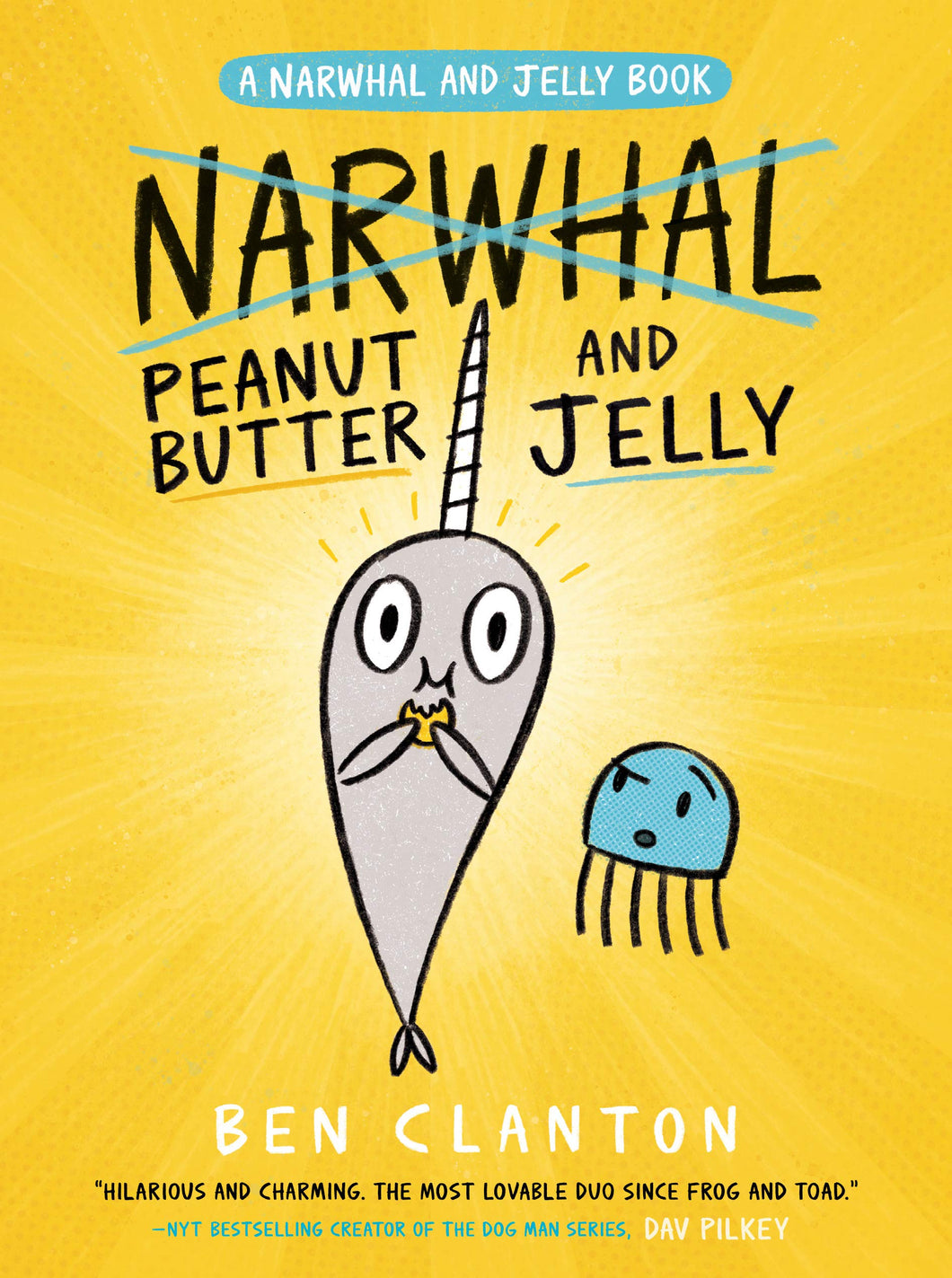 Peanut Butter and Jelly (Book #3)