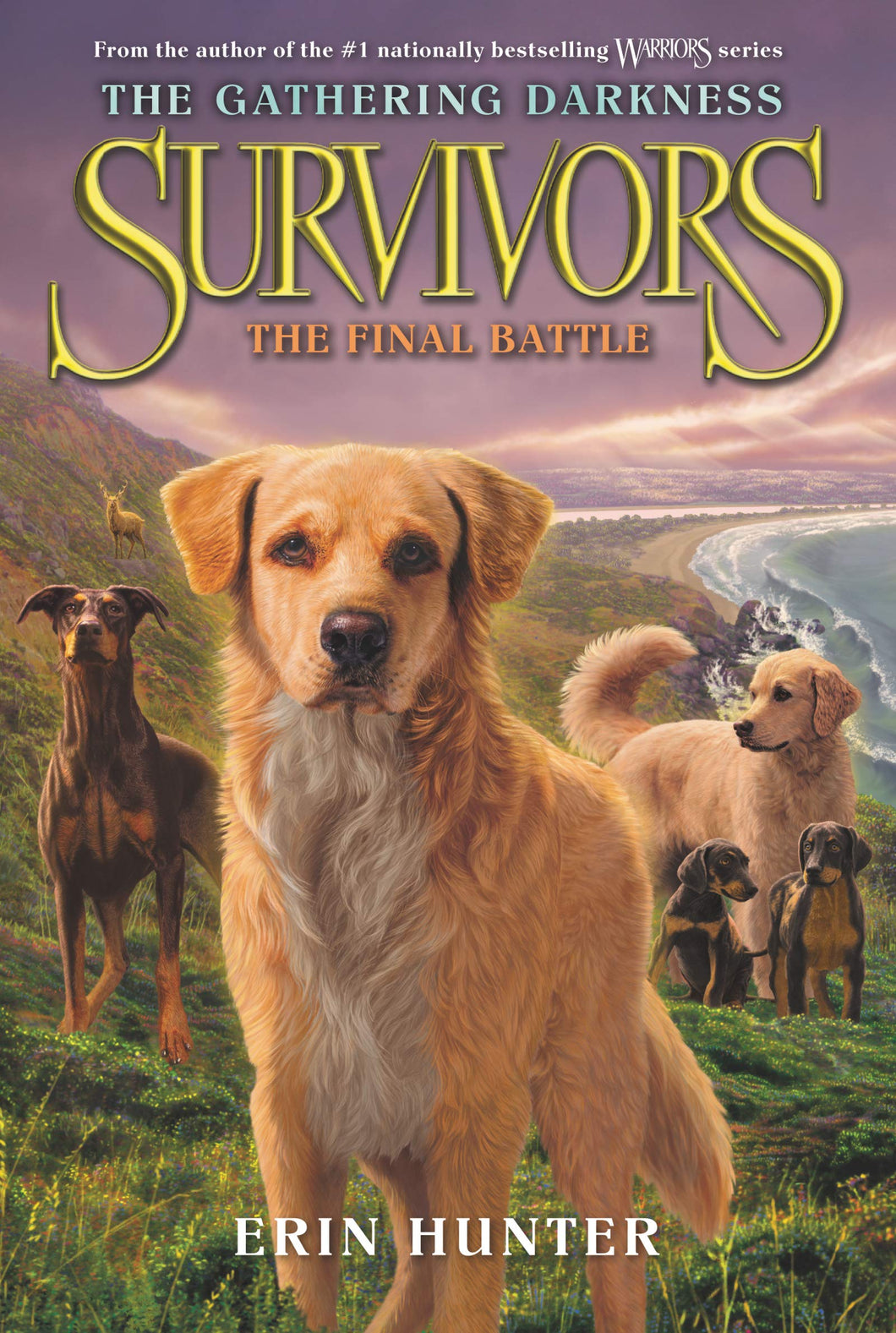 Survivors: The Gathering Darkness #6: The Final Battle