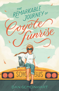 The Remarkable Journey of Coyote Sunrise
