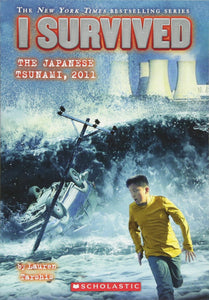 I Survived the Japanese Tsunami, 2011 (Book 8)