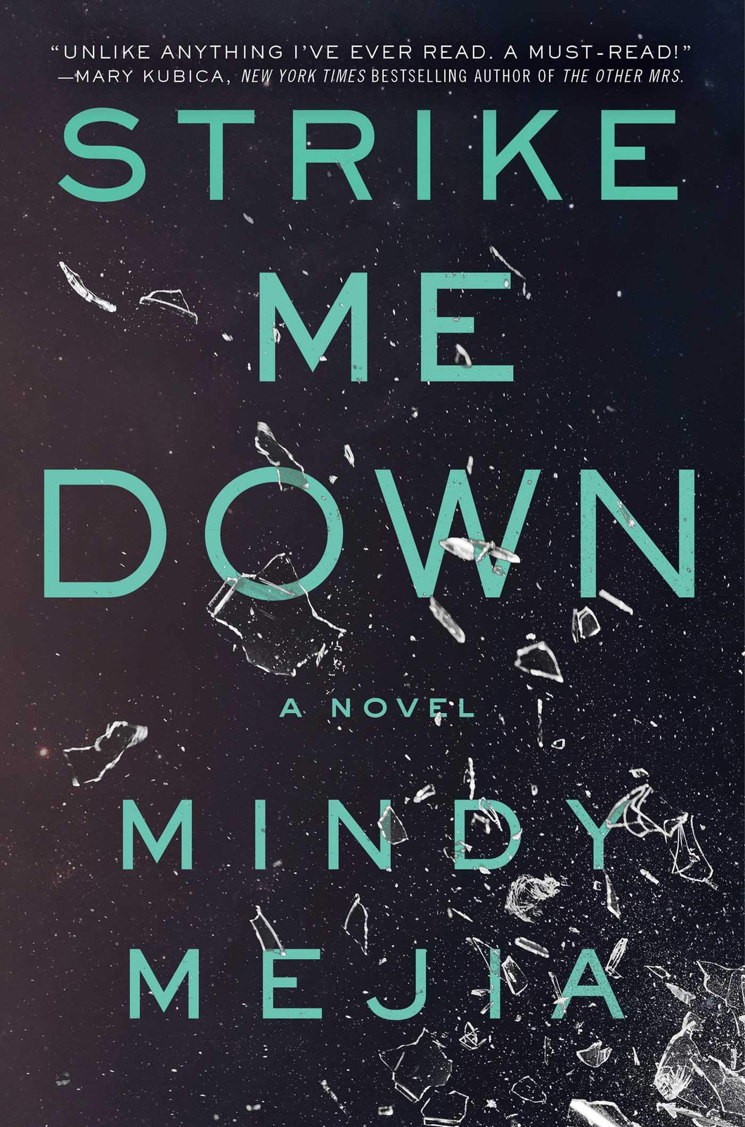 Strike Me Down: A Novel
