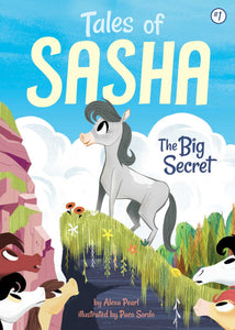 Tales of Sasha Book 1: The Big Secret