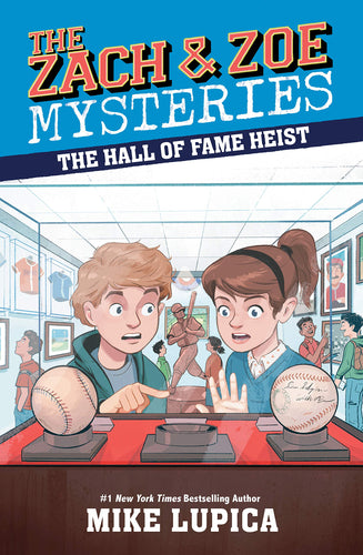 The Hall of Fame Heist (Zach & Zoe Book 7)