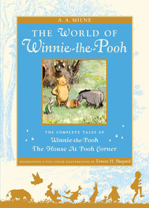 The World of Pooh: The Complete Winnie-the-Pooh and The House at Pooh Corner