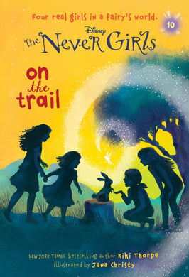 Never Girls #10: On the Trail