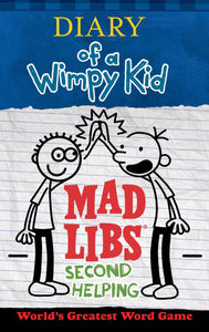 Diary of a Wimpy Kid Mad Libs - Second Helping