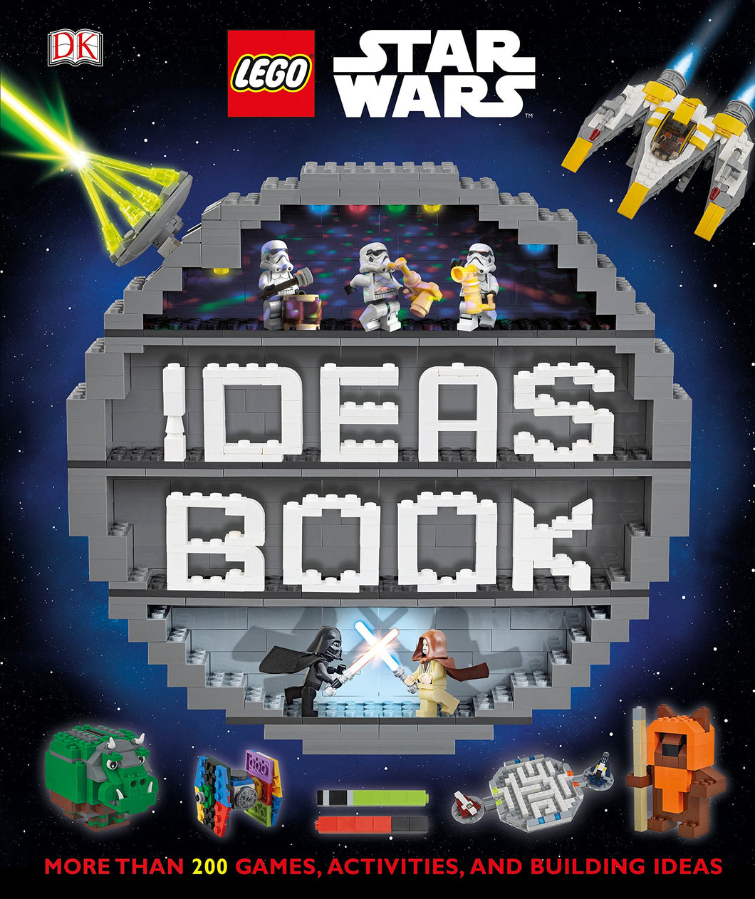 LEGO® Star Wars Ideas Book: More than 200 Games, Activities, and Building Ideas