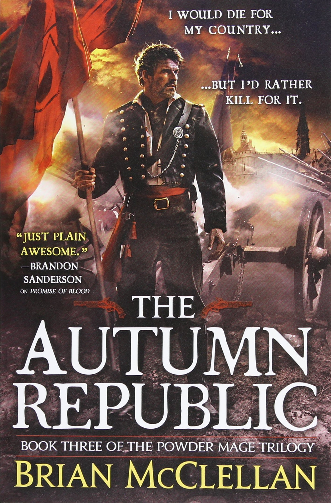 The Autumn Republic (The Powder Mage Trilogy Book 3)