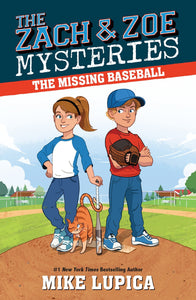 The Missing Baseball (Zach & Zoe Book 1)