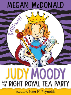 Judy Moody and the Right Royal Tea Party (Book 14)