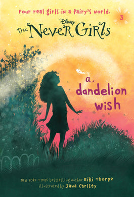 Never Girls #3: A Dandelion Wish