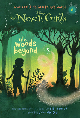 Never Girls #6: The Woods Beyond