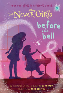 Never Girls #9: Before the Bell