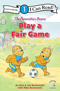 The Berenstain Bears Play a Fair Game (I Can Read Level 1)