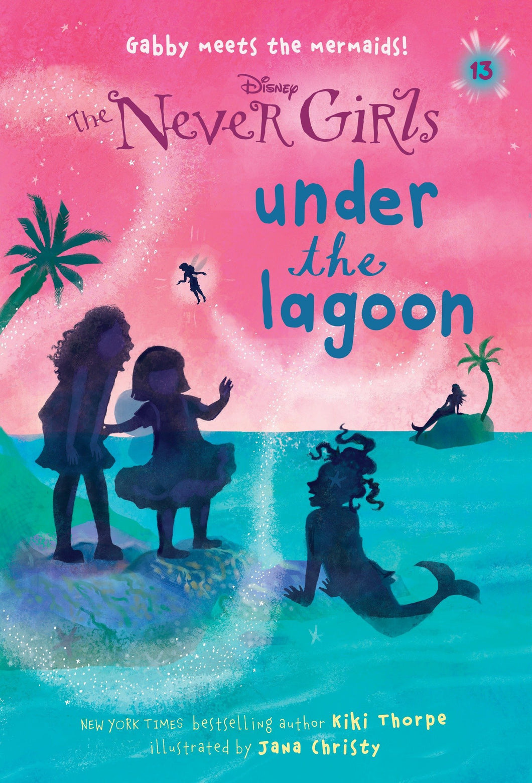 Never Girls #13: Under the Lagoon