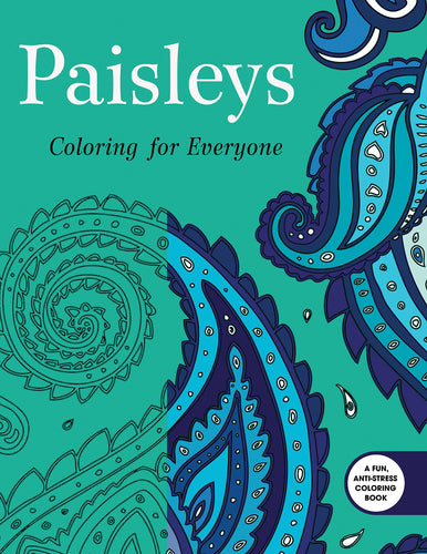 Paisleys: Coloring for Everyone