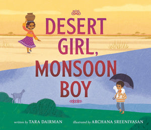 Desert Girl, Monsoon Boy